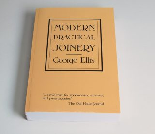 Modern Practical Joinery by George Ellis